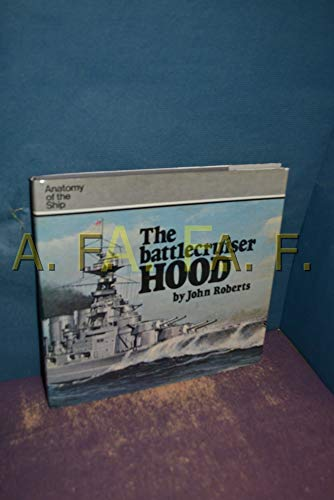 9780851772509: The Battlecruiser Hood (Anatomy of the Ship)