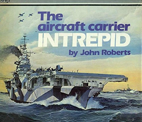 9780851772516: THE AIRCRAFT CARRIER INTREPID.