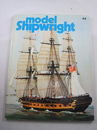 9780851772622: MODEL SHIPWRIGHT A Quarterly Journal of Ships and Ship Models Number 44