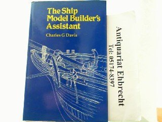 9780851772707: The Ship Model Builder's Assistant (Conway's ship modelling)