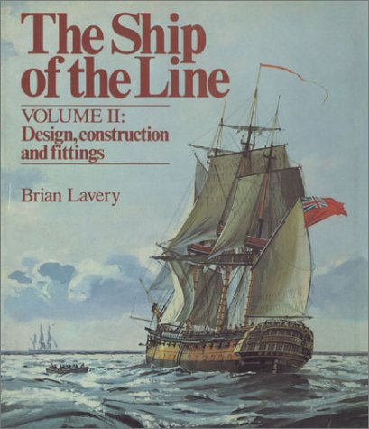 9780851772875: Ship of the Line, Vol. 2: Design, Construction and Fittings