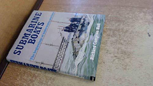 9780851772882: Submarine Boats: The Beginnings of Underwater Warfare