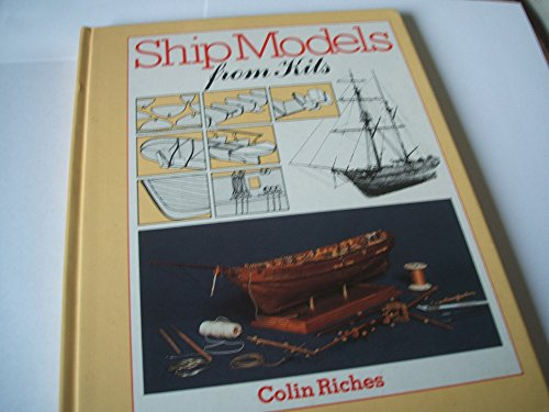 9780851772936: Ship Models from Kits: How to Get the Best from Wooden Ship Kits