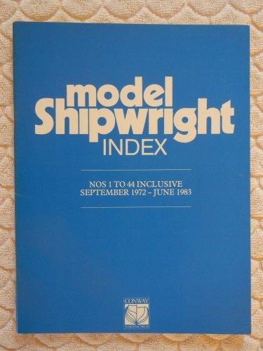 Model Shipwright: Index, 1-44: BOWEN