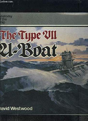 9780851773148: The Type VII U-boat (Anatomy of the Ship)