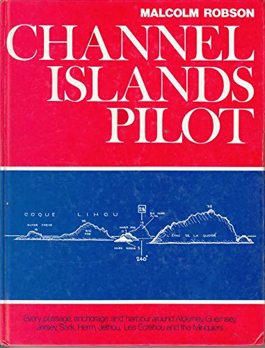 9780851773407: Channel Islands Pilot
