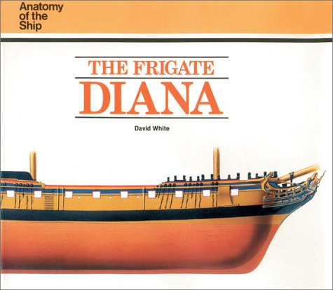 9780851773568: The Frigate Diana (Anatomy of the Ship)