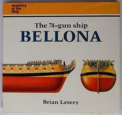 """9780851773681: The 74-Gun Ship """"Bellona"""""""