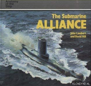 9780851773803: The Submarine Alliance (Anatomy of the Ship)