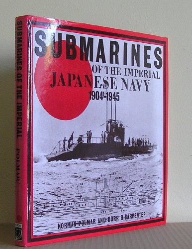 9780851773964: Submarines of the Imperial Japanese Navy, 1904-45