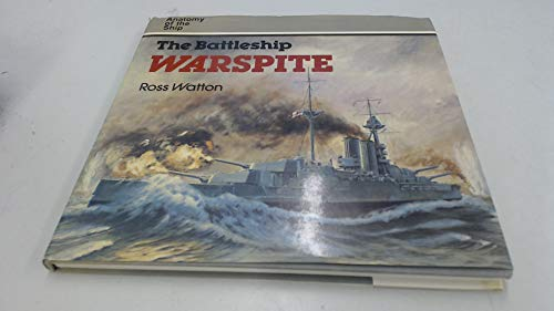 9780851774121: The Battleship Warspite (Anatomy of the Ship)