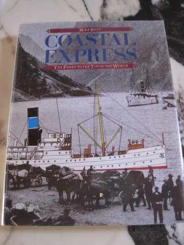Coastal Express: the Ferry to the Top of the World (Hurtigruten)