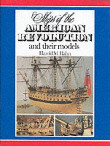 9780851774671: Ships of the American Revolution and Their Models