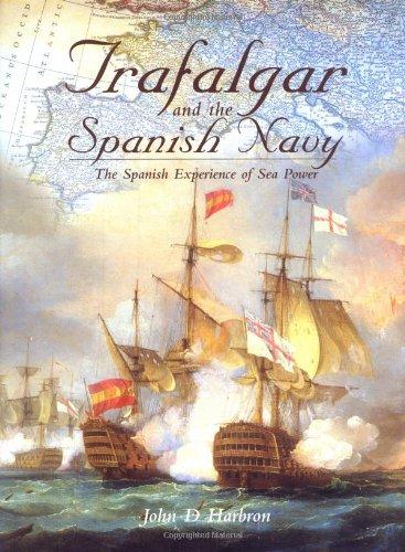 9780851774770: Trafalgar and the Spanish Navy