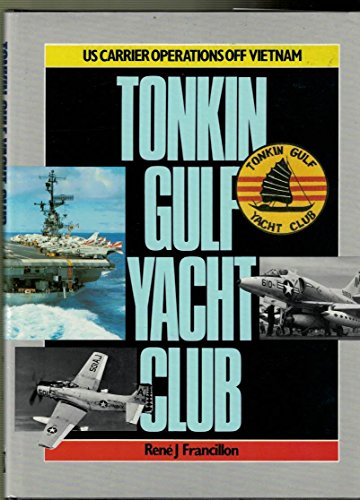 9780851774848: Tonkin Gulf Yacht Club: U.S. Carrier Operations off Vietnam