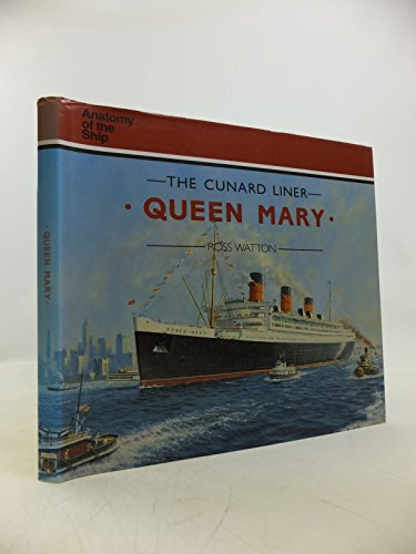 "9780851775296: Cunard Liner ""Queen Mary"" (Anatomy of the Ship)"