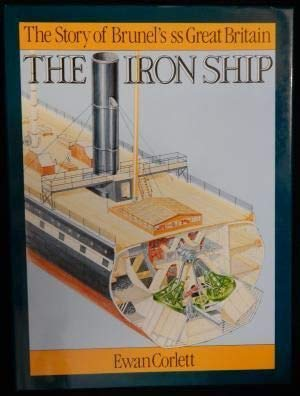 """9780851775319: The Iron Ship: Story of the S. S. """"Great Britain"""" (Conway's merchant marine & maritime history series)"""