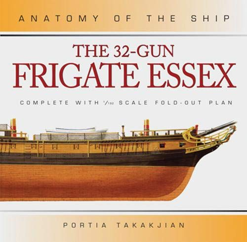 9780851775418: The 32-Gun Frigate Essex (Anatomy of the Ship)