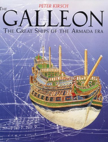 9780851775463: The Galleon: The Great Ship of the Armada Era