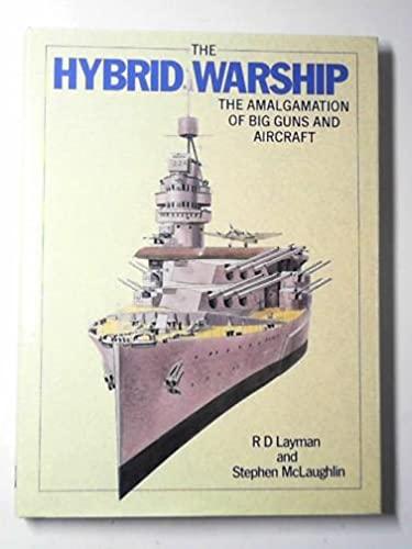 9780851775555: The Hybrid Warship