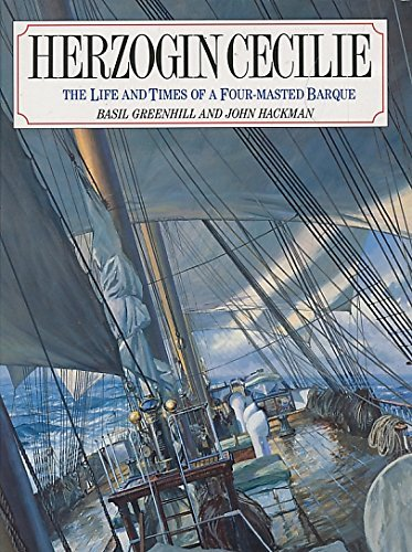 9780851775562: Herzogin Cecilie: The Life and Times of a Four-Masted Barque (Conway's History of Sail)