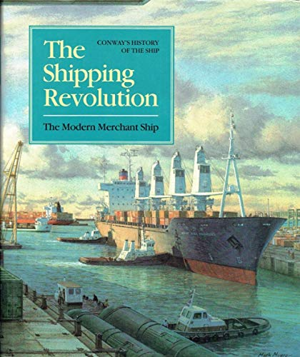 9780851775692: Shipping Revolution: Merchant Ship, 1960 to the Present (History of the Ship)