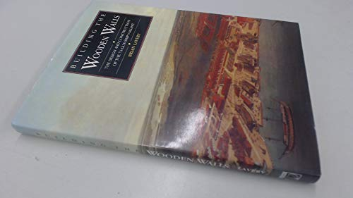 9780851775791: Building the Wooden Walls (Conway's History of Sail)