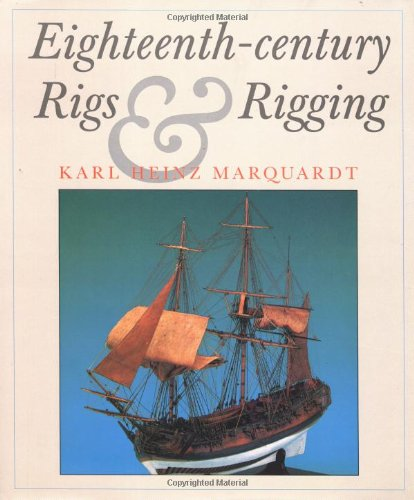 Eighteenth-Century Rigs and Rigging: Marquardt, Karl Heinz