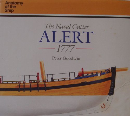 9780851775920: The Naval Cutter Alert (Anatomy of the Ship ...