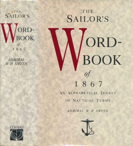9780851775944: Sailor's Word Book of 1867: An Alphabetical Digest of Nautical Terms