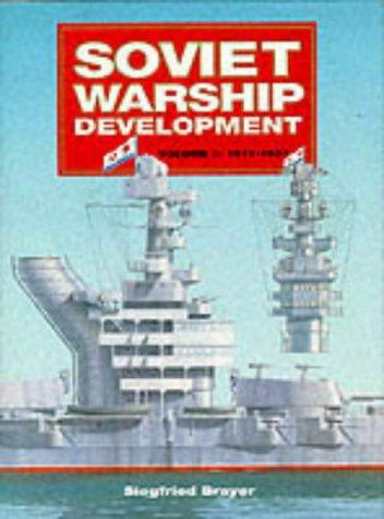 9780851776040: Soviet Warship Development: 1917-37 v. 1