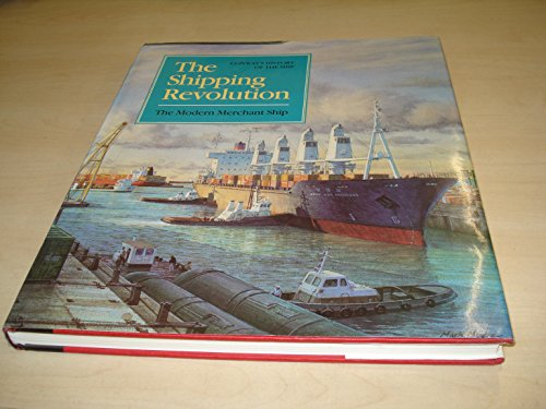 9780851776095: THE SHIPPING REVOLUTION - THE MODERN MERCHANT SHIP- CONWAY'S HITORY OF THE SHIP SERIES