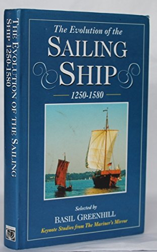 9780851776552: Evolution of the Sailing Ship (Keynote studies from