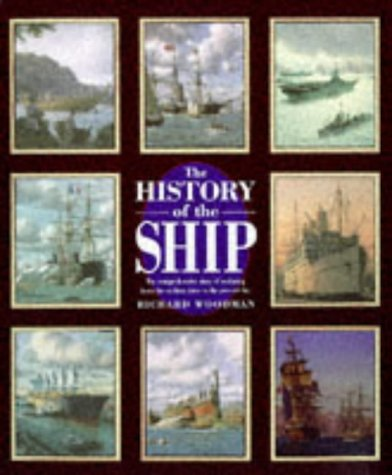 THE HISTORY OF THE SHIP: Richard Woodman
