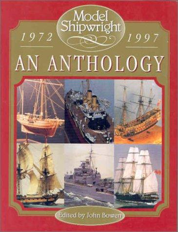 9780851777290: Model Shipwright: Anthology 1972-1997