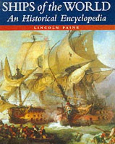 9780851777399: Ships of the World: An Historical Encyclopedia