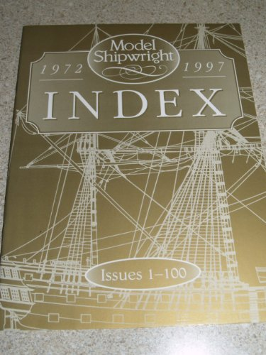9780851777511: MODEL SHIPWRIGHT INDEX: Issues 1-100