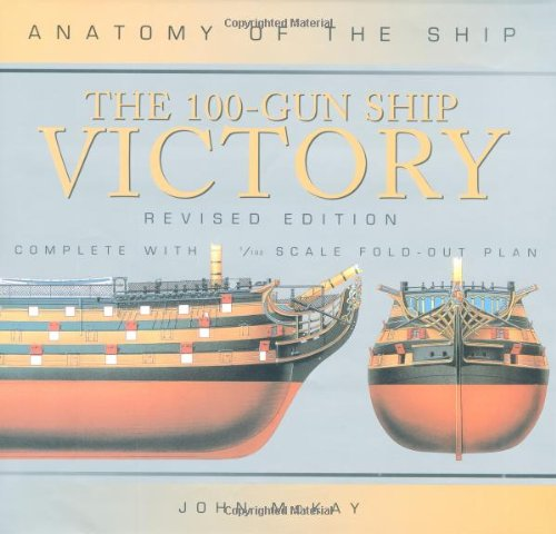 "9780851777986: 100 Gun Ship ""Victory"" (Anatomy of the Ship)"