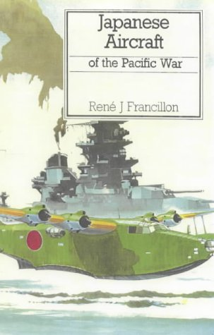 9780851778013: Japanese Aircraft of the Pacific War (Putnam's German & Japanese aircraft)