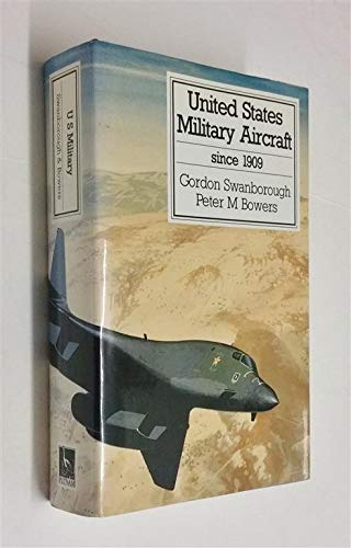9780851778167: United States Military Aircraft Since 1908 (Putnam's US aircraft)