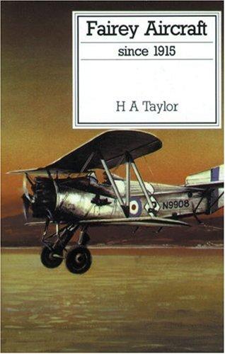 9780851778259: Fairey Aircraft Since 1915 (Putnam's British aircraft)