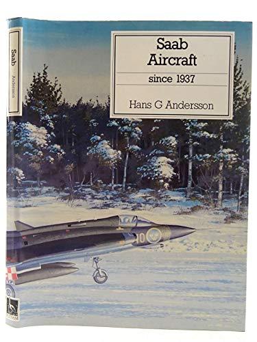 9780851778310: Saab Aircraft Since 1937
