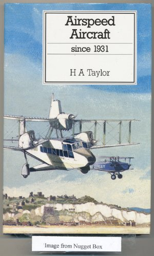 9780851778488: Airspeed Aircraft Since 1931 (Putnam's British aircraft)