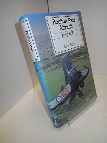 9780851778600: Boulton Paul Aircraft Since 1915