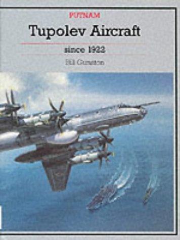 9780851778662: Tupolev Aircraft Since 1922 (Putnam's Soviet aircraft)