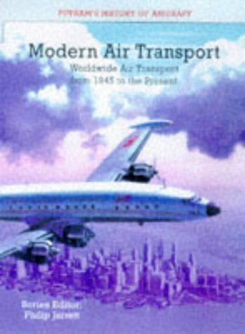 9780851778778: MODERN AIR TRANSPORT: Worldwide Air Transport 1945 to the Present (Putnam History of Aircraft)