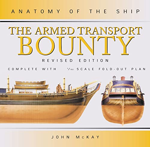 9780851778938: The Armed Transport Bounty (Anatomy of the Ship)