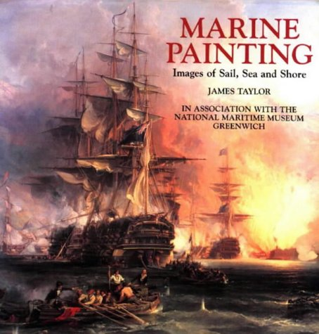 9780851778983: Marine Painting: Images of Sail, Sea and Shore