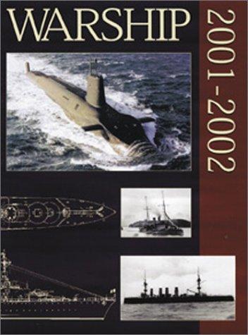 Warship 2001-2002: Antony Preston (Editor)