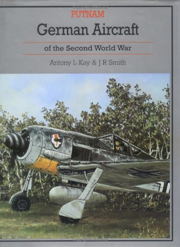 German Aircraft of the Second World War (Putnam's History of Aircraft)